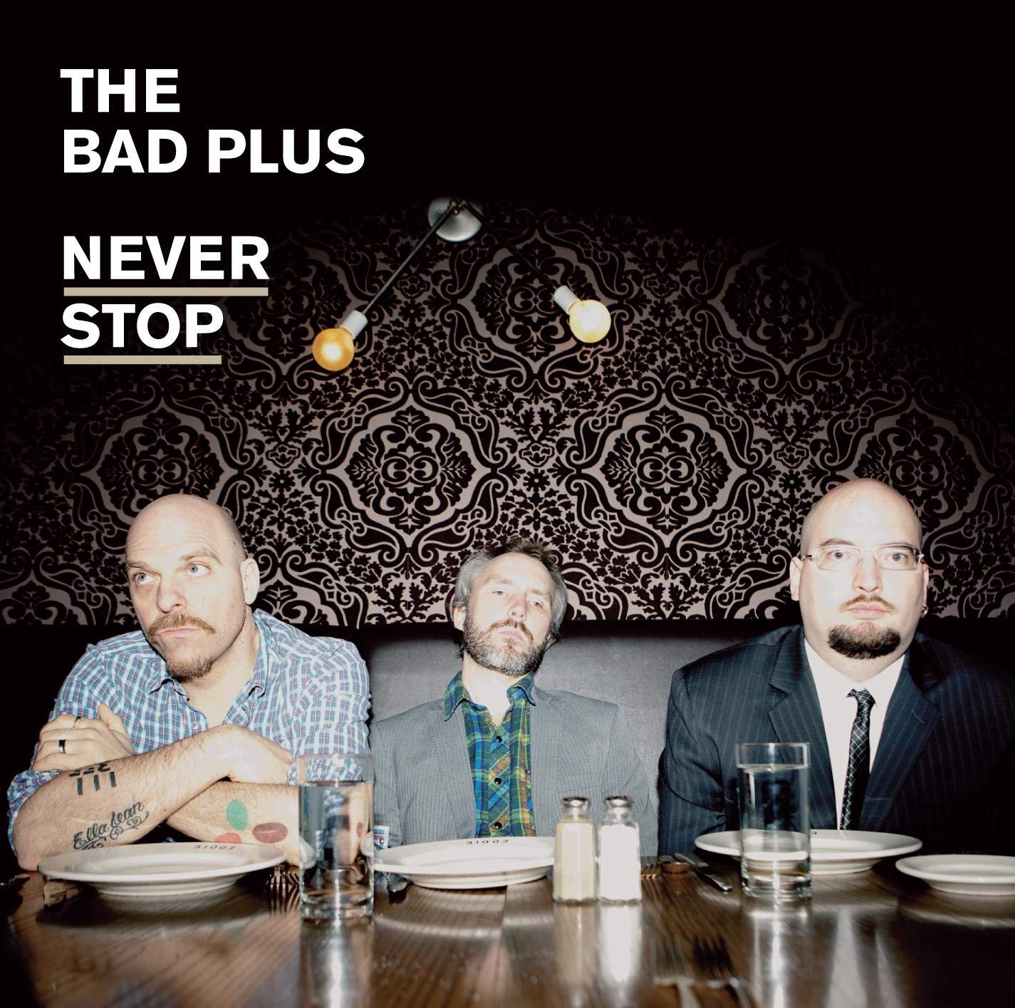 The Bad Plus, Never Stop, E1 Music.jpg