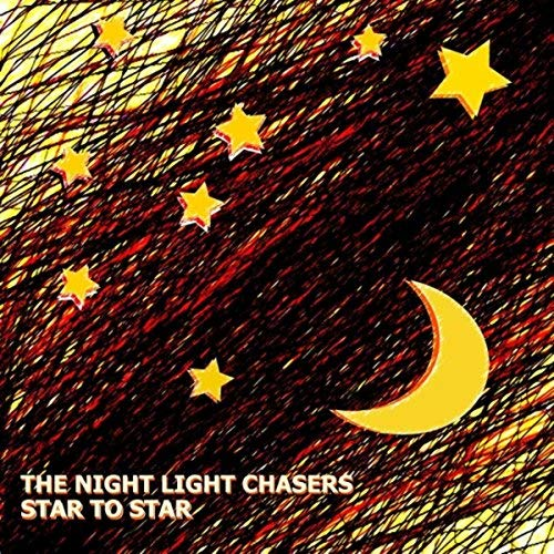 The Night Light Chasers, Star to Star, Hornisch Records.jpg