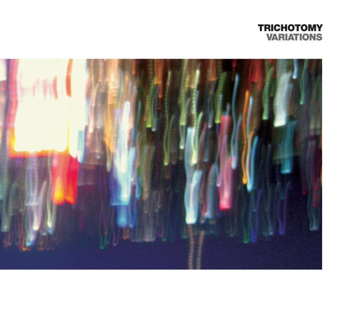 Trichotomy, Variations, Naim.jpg