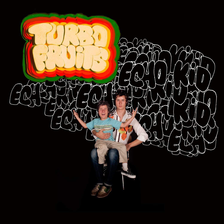 Turbofruits, Echo Kid, Fat Possum.jpg