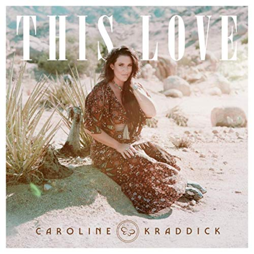 Caroline Kraddick, This Love.jpg