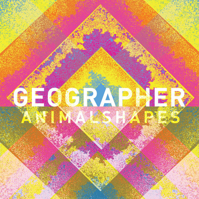 Geographer, Animal Shapes, Tricycle Records.jpg