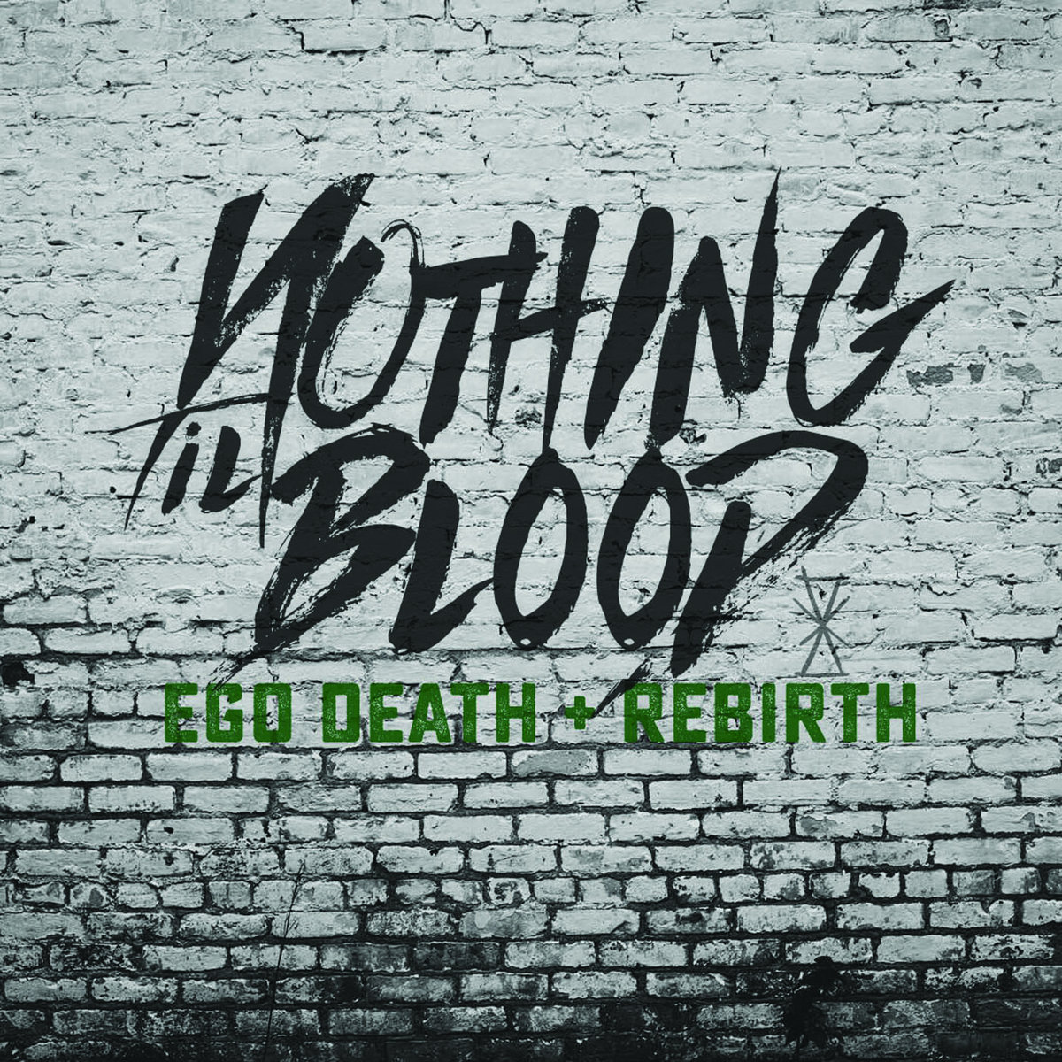 Nothing Til Blood, Ego Death + Rebirth.jpg
