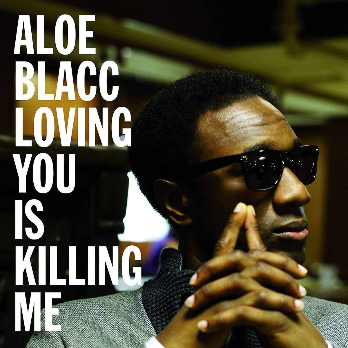 Aloe Blacc, Loving You Is Killing Me, Permanent Vacation.jpg