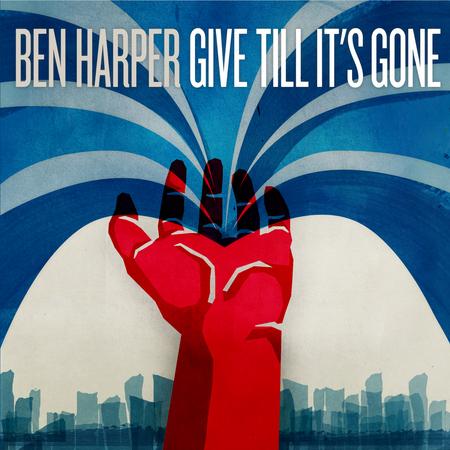 Ben Harper, Give _Till It_s Gone, Virgin.jpg