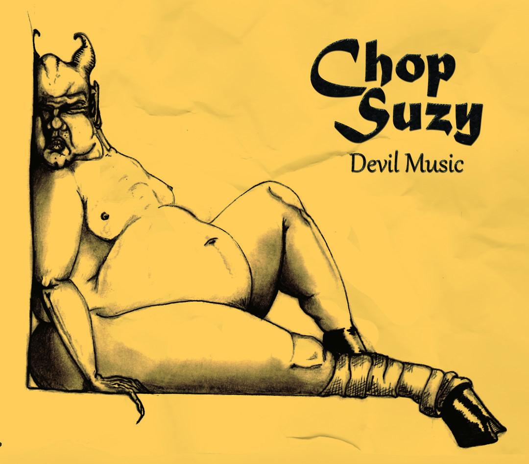 Chop Suzy, Devil Music, Red Shirt Records.jpg