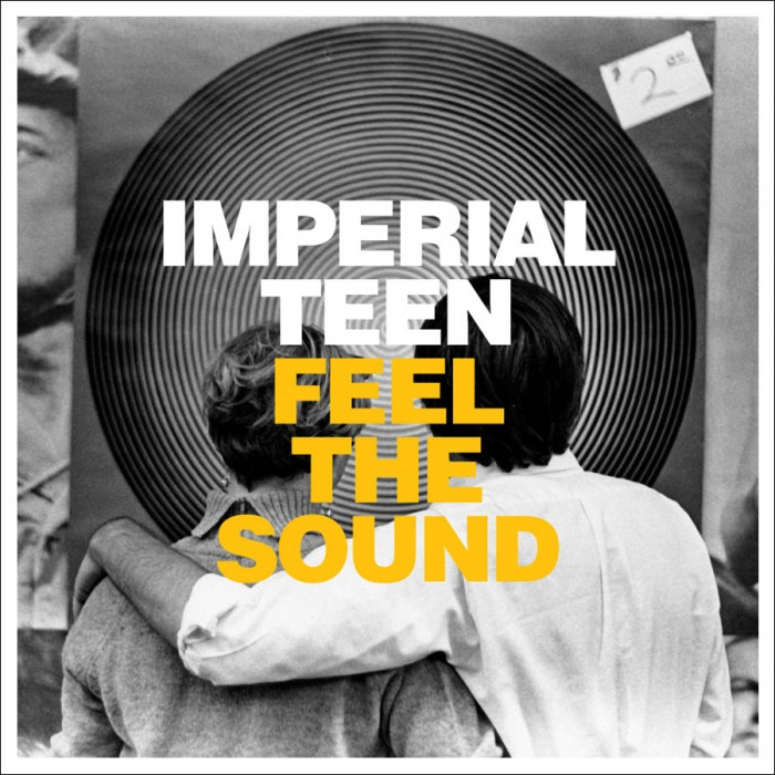 Imperial Teen, Feel the Sound, Merge Records.jpg