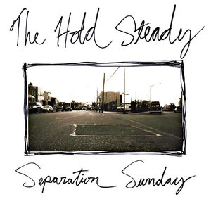 The Hold Steady -Separation Sunday   Dave Gardner   Frenchkiss Records