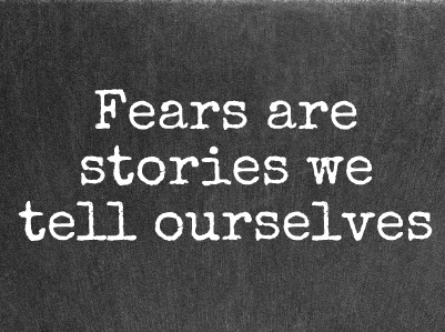 fears-are-stories.jpg