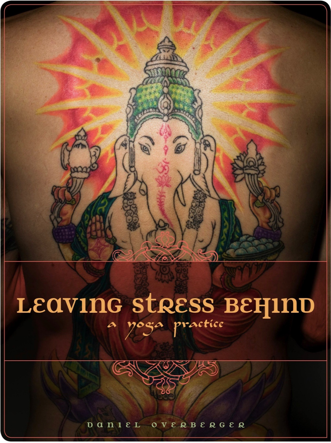 Leaving Stress Behind: A Yoga Practice   This all-levels class (complete with companion instructional CD) and stories from India will leave you inspired and emboldened to tiptoe, walk, or run screaming out your own personal edge. Spiral bound for easy reference during practice.   $18.95