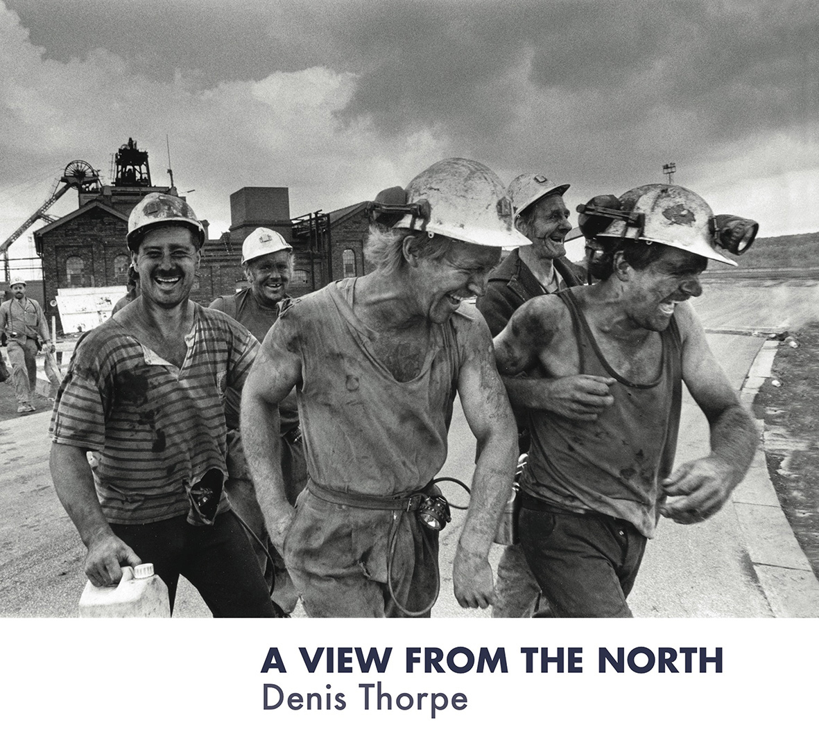 Denis Thorpe -  'A View From The North'    A View From the North is an extraordinary collection of photographs documenting life in the north of England from 1948 to the present day…    READ MORE