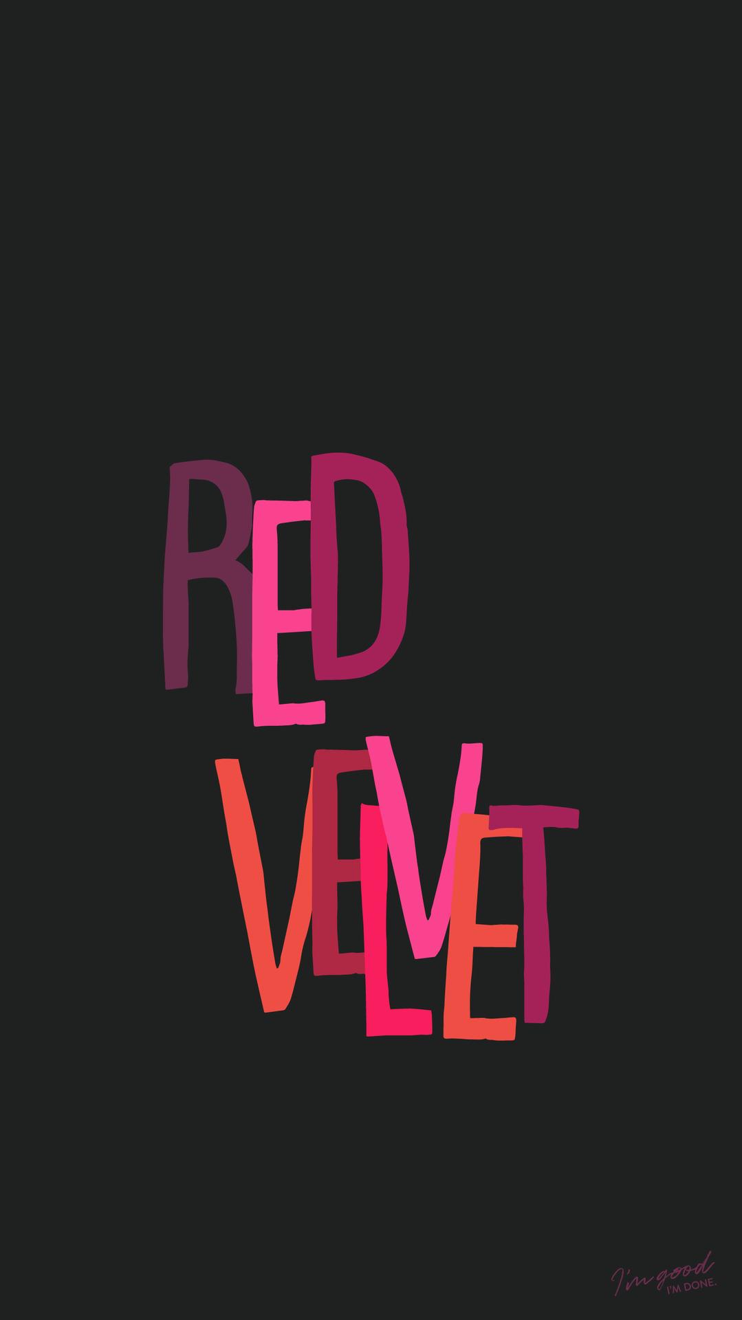 Red Velvet Lockscreen Lockscreens I M Good I M Done