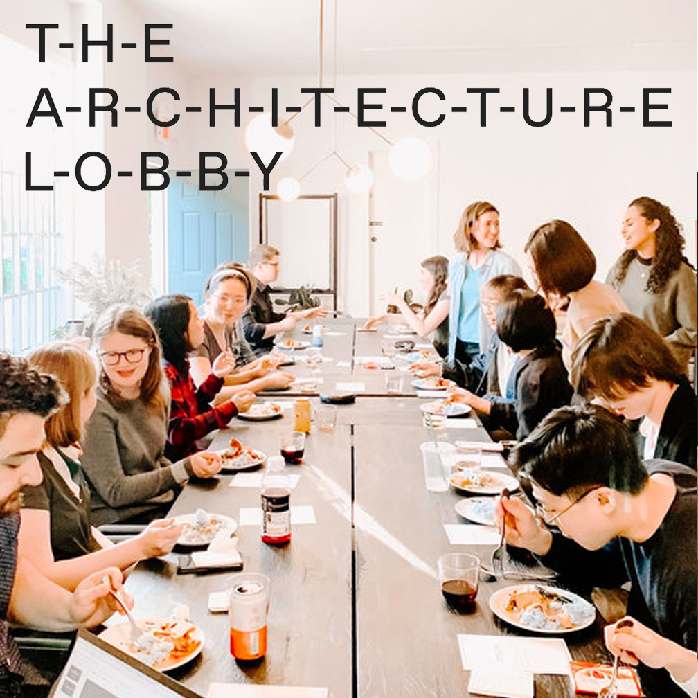 The Architecture Lobby   Atelier Cho Thompson and the Architecture Lobby teamed up to host an event titled Defining the Future of Practice: A Primer on Starting a Design Firm. The event aimed to facilitate wide-ranging conversation on the perils and promise of starting a design firm while exposing young architects to business details that aren't typically shared.  The Architecture Lobby, Inc. is an organization of architectural workers advocating for the value of architecture in the general public and for architectural work within the discipline.