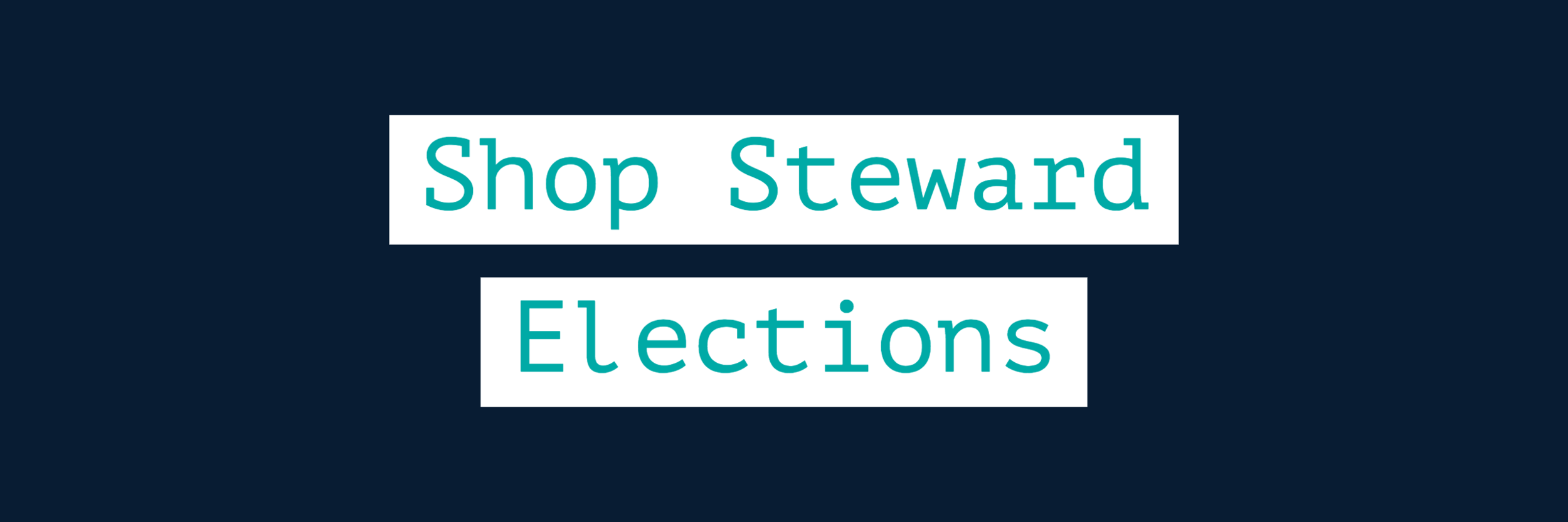 Shop Steward Elections (2).png