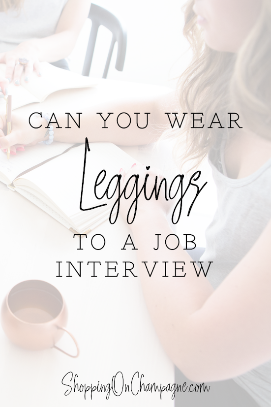 Can You Wear Leggings to an Interview