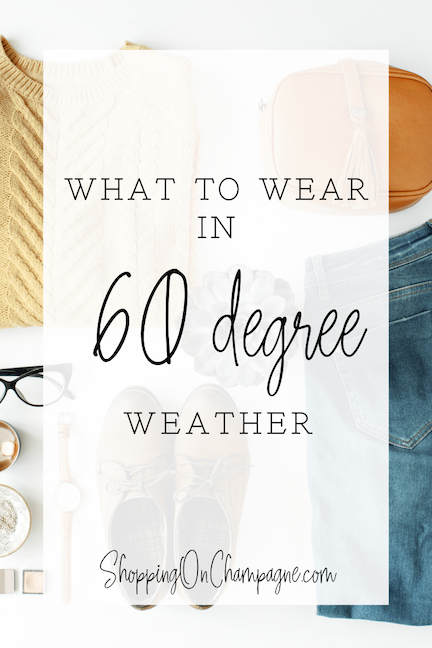 What to Wear in 60 Degree Weather