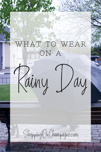 What to Wear on a Rainy Day and Still Look Cute