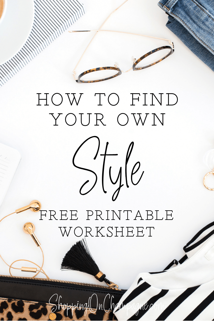 How to Find Your Own Style: Guide + Free Printable Worksheet!