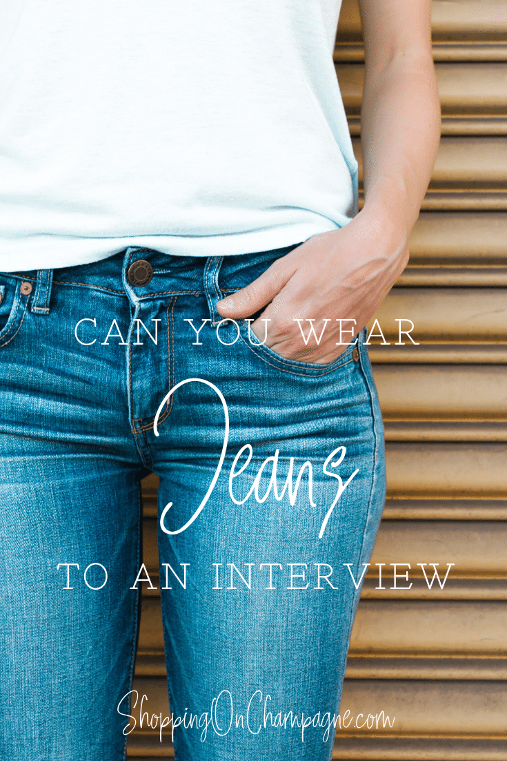Can You Wear Jeans to an Interview