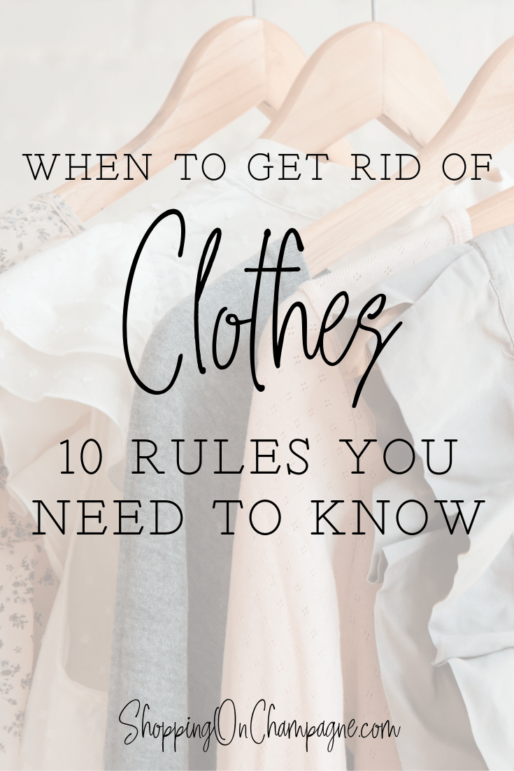 When to Get Rid of Clothes: 10 Rules You Need to Know