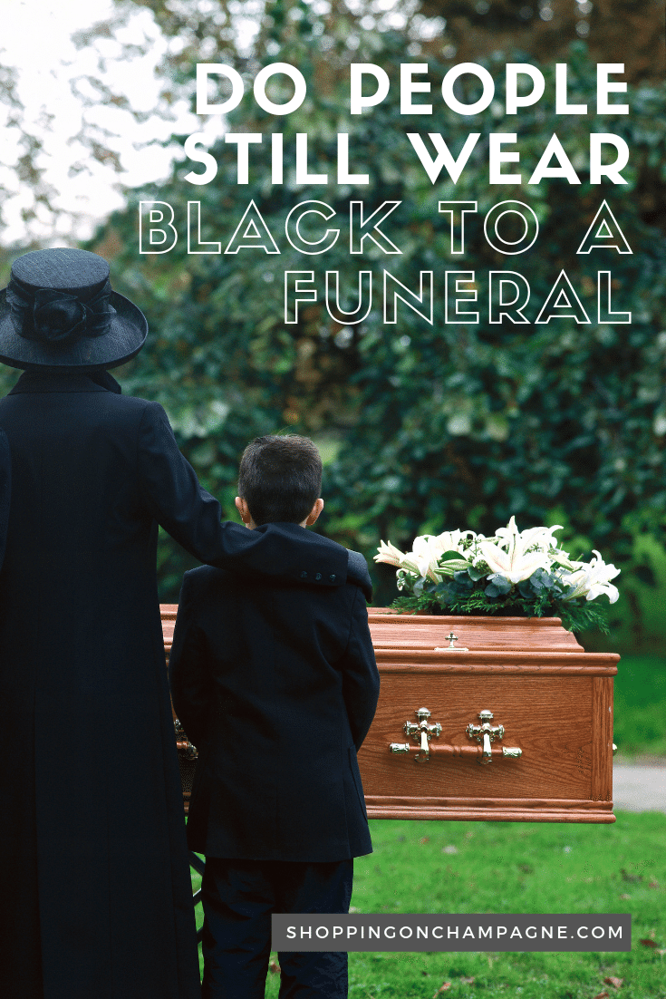 Do People Still Wear Black to Funerals? Get all your what-to-wear to a funeral questions answered!