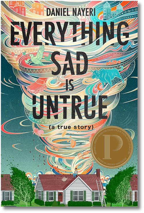 Everything Sad Is Untrue (A True Story)
