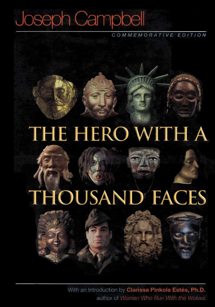 """The Hero with A Thousand Faces - by Joseph Campbell""""I have returned to no other book more often since leaving college than this one, and every time I discover new insight into the human journey. Every generation will find in Hero wisdom for the ages."""" — Bill Moyers""""In the three decades since I discovered The Hero with a Thousand Faces, it has continued to fascinate and inspire me. Joseph Campbell peers through centuries and shows us that we are all connected by a basic need to hear stories and understand ourselves. As a book, it is wonderful to read; as illumination into the human condition, it is a revelation."""" — George Lucas""""Campbell's words carry extraordinary weight, not only among scholars but among a wide range of other people who find his search down mythological pathways relevant to their lives today….The book for which he is most famous, The Hero with a Thousand Faces [is] a brilliant examination, through ancient hero myths, of man's eternal struggle for identity."""" — Time""""In the long run, the most influential book of the twentieth century may turn out to be Joseph Campbell's The Hero with a Thousand Faces."""" — Christopher Vogler"""