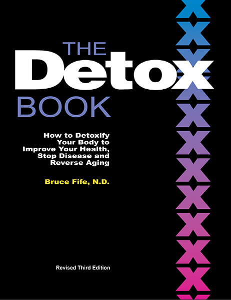 The Detox Book: How to Detoxify Your Body to improve your health, stop disease, and reverse aging, 2nd edition - By Bruce FifeWe live in a toxic world. Environmental pollution and disease-causing germs assault us continually day after day. Our food is nutrient deficient and our water supply dangerously contaminated. People today are exposed to chemicals in far greater concentrations than were previous generations. Diseases that were rare or unheard of a century ago are now raging upon us like a plague. Millions are dying from diseases that were virtually unknown in the past. Experts tell us that by the time we reach middle age, each one of us will have already been affected by either cancer, cardiovascular disease, or some other serious degenerative condition. Conventional medicine has no sure cure. Drugs, surgery, and radiation treatments can be as dangerous and debilitating as the diseases they attempt to cure. This book outlines the steps you need to take to thoroughly detoxify and cleanse your body from these disease-causing agents. You will also learn how to reduce your toxic exposure and how to strengthen your immune system.