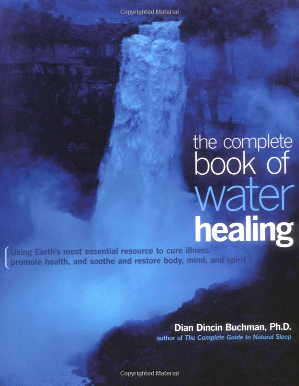 The Complete Book of Water Healing - By Dian Buchman, PhDUsing Earth's most essential resource to heal yourselfPresented in a beautiful package, this authoritative guide from a leading herbalist and health writer offers you practical and scientifically sound methods of healing with the planet's most abundant and most affordable natural health product–water. The Complete Book of Water Healing includes practical illustrations and step-by-step information on treating everything from children's ailments to sports injuries with therapeutic baths, steam treatments, hydrotherapy, and more.