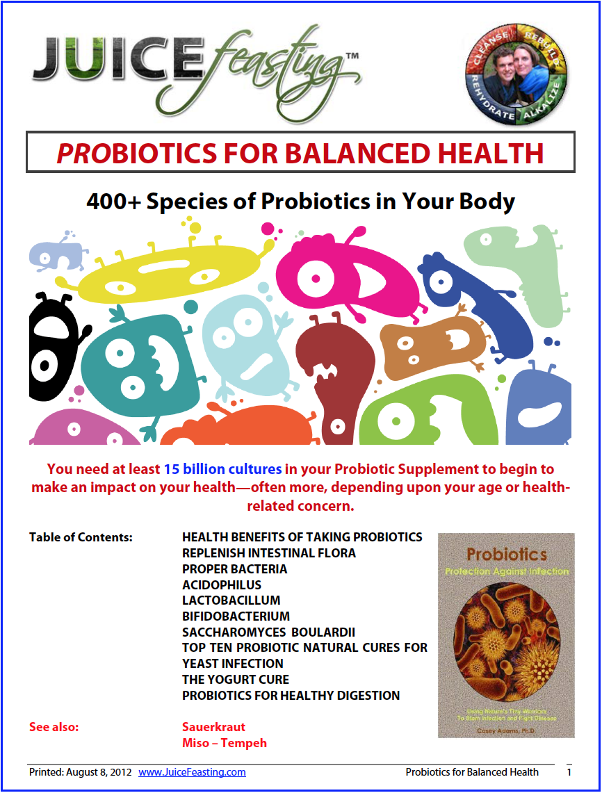 probiotics for balanced health - by David Rainoshek, M.A.Bacteria have a reputation for causing disease, so the idea of tossing down a few billion a day for your health might seem — literally and figuratively — hard to swallow. But a growing body of scientific evidence suggests that you can treat and even prevent some illnesses with foods and supplements containing certain kinds of live bacteria – probiotics.Self-dosing with bacteria isn't as outlandish as it might seem. An estimated 100 trillion microorganisms representing more than 500 different species inhabit every normal, healthy bowel. These microorganisms (or microflora) generally don't make us sick; most are helpful. Gut-dwelling bacteria keep pathogens (harmful microorganisms) in check, aid digestion and nutrient absorption, and contribute to immune function.