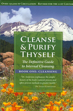 cleanse and purify thyself - by Dr. Richard AndersonI know that you have seen this book mentioned all over the place in these first days, but I can't tell you how importantly formative this book can be in the evolutionary development of your nutritional understanding. Definitely make sure you have this book as part of your health library! – David Rainoshek, M.A.