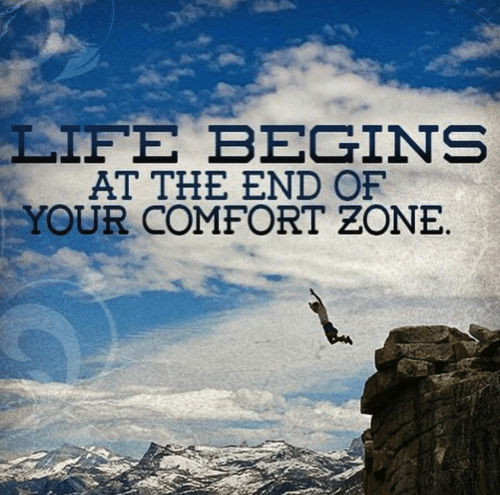 life-begins-at-the-end-of-your-comfort-zone.png