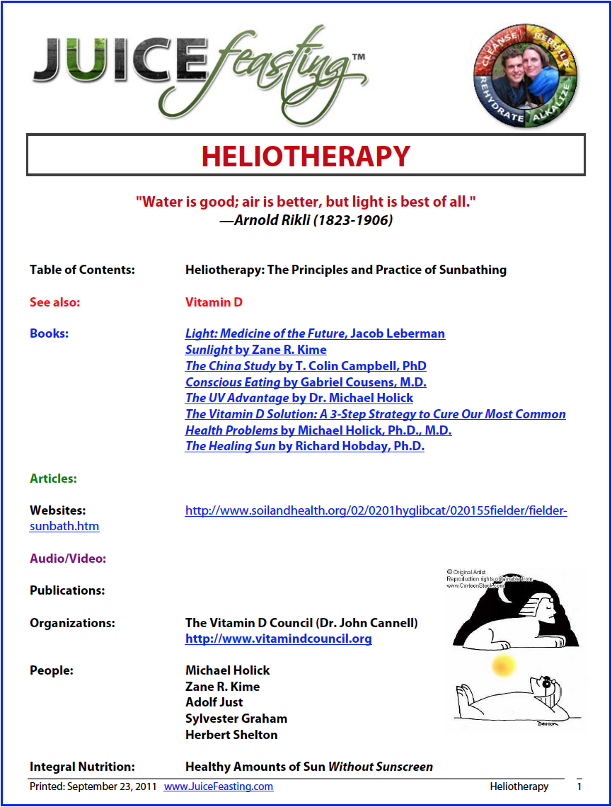 heliotheraphy by john l. fielder - Dr. John Fielder, Osteopath, Chiropractor, Lifestyle Consultant, author, and broadcaster lives on his 300 acre farm in the hinterland from Cairns in North Queensland, Australia where he has been demonstrating the principles of Natural Living and Natural Hygiene for more than 30 years. During that period he has helped hundreds of people regain their health, many from so-called incurable diseases, as much by his own personal example as by the advice he has offered.Dr Fielder eschews the use of all forms of medication whether they be so-called 'natural' or otherwise, including supplementation. He believes solely in the self-reparative nature of the organism and its ability to heal itself given the necessary care, attention and environment. The only exception being in the case of major trauma where reparative surgery is necessary.