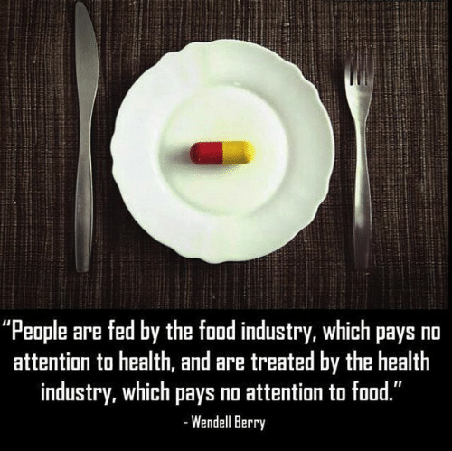 People are Fed by the Food Industry - Wendell Berry.png