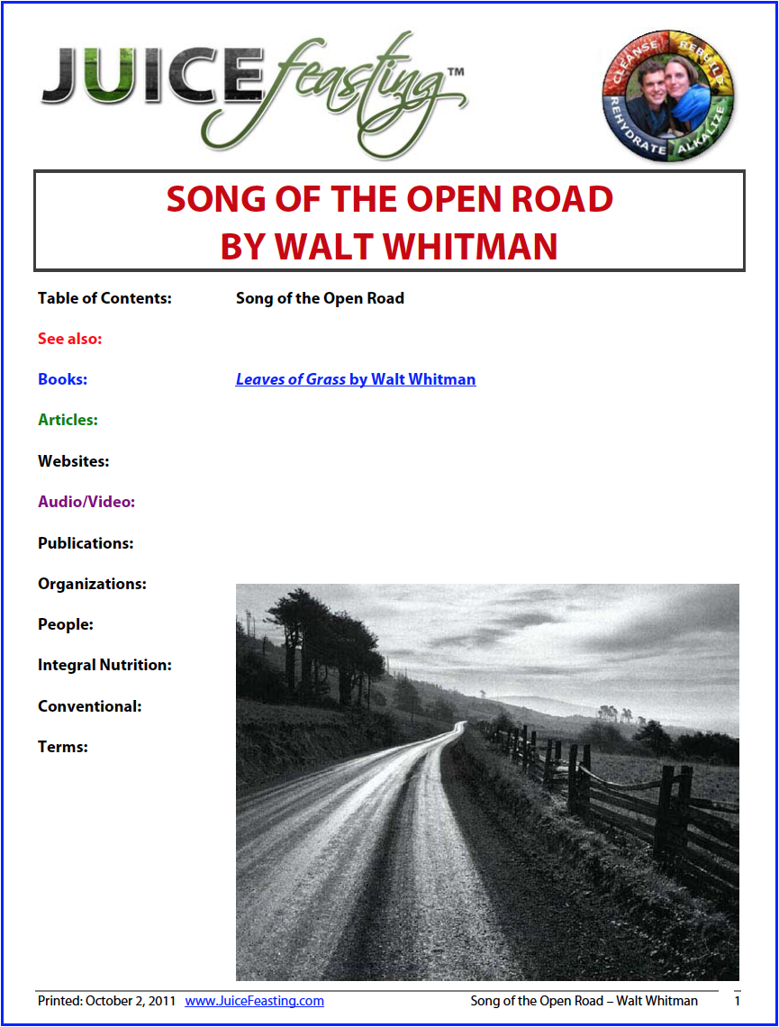 """song of the open road"" - by Walt Whitman (from Leaves of Grass)Perhaps one of the greatest poems in all of literature. Walt Whitman is one of my favorite – if not my very favorite – poets. Prepare to be inspired beyond measure by this perennial work of art."