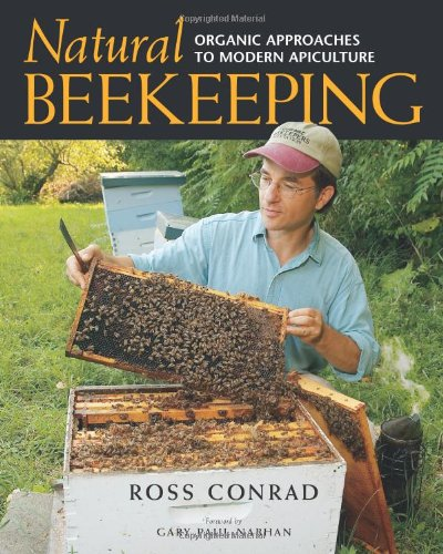 natural beeking: organic approaches to modern apiculture - By Ross ConradThe various chemicals used in beekeeping have, for the past decades, held Varroa Destructor, a mite, and other major pests at bay, but chemical-resistance is building and evolution threatens to overtake the best that laboratory chemists have to offer. In fact, there is evidence that chemical treatments are making the problem worse. Natural Beekeeping flips the script on traditional approaches by proposing a program of selective breeding and natural hive management.Conrad brings together the best organic and natural approaches to keeping honeybees healthy and productive here in one book. Readers will learn about nontoxic methods of controlling mites, eliminating American foulbrood disease (without the use of antibiotics), breeding strategies, and many other tips and techniques for maintaining healthy hives. Conrad's reservoir of knowledge comes from years of experience and a far-flung community of fellow beekeepers who are all interested in ecologically sustainable apiculture. Specific concepts and detailed management techniques are covered in a matter-of-fact, easy to implement way.Natural Beekeeping describes opportunities for the seasoned professional to modify existing operations to improve the quality of hive products, increase profits, and eliminate the use of chemical treatments. Beginners will need no other book to guide them. Whether you are an experienced apiculturist looking for ideas to develop an Integrated Pest Management approach or someone who wants to sell honey at a premium price, this is the book you've been waiting for.