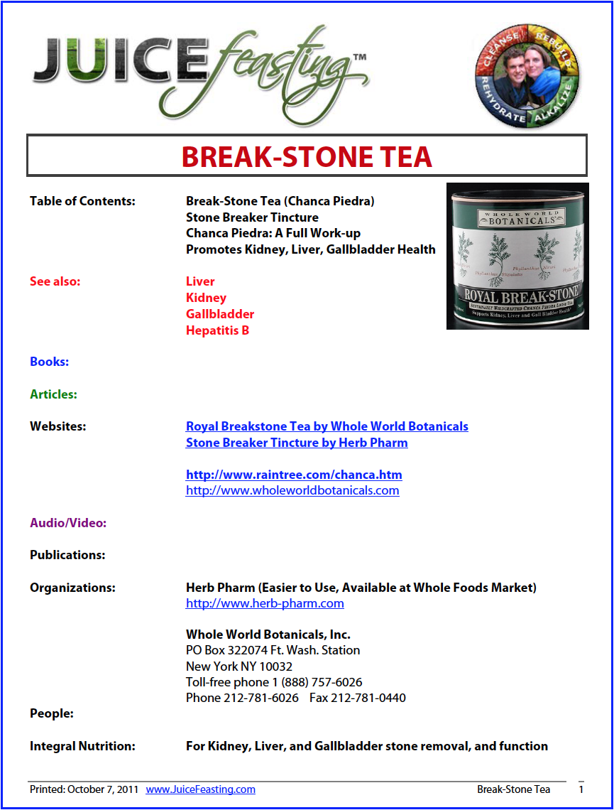 "Break-Stone Tea - by David Rainoshek, M.A.The Spanish name of the plant, chanca piedra, means ""stone breaker"" or ""shatter stone."" It was named for its effective use to generations of Amazonian indigenous peoples in eliminating gallstones and kidney stones.In Brazil, the plant is known as quebra-pedra or arranca-pedras (which also translates to ""break-stone""). In addition to kidney stones, the plant is employed in the Amazon for numerous other conditions by the indigenous peoples, including colic, diabetes, malaria, dysentery, fever, flu, tumors, jaundice, vaginitis, gonorrhea, and dyspepsia. Based on its long documented history of use in the region, the plant is generally employed to reduce pain, expel intestinal gas, to stimulate and promote digestion, to expel worms, as a mild laxative."
