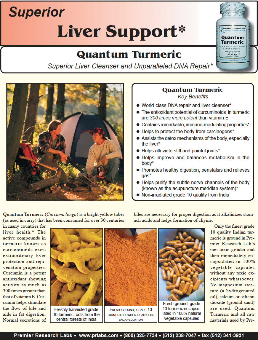 Quantum Turmeric - by Premier Research Labs in Texas, USAWe used this at the Tree of Life Rejuvenation Center with Dr. Gabriel Cousens, M.D. Quantum Turmeric (Curcuma longa) is a bright yellow tuber (as used in curry) that has been consumed for over 30 centuries in many countries for liver health.* The active compounds in turmeric known as curcuminoids exert extraordinary liver protection and re juvenation properties. Curcumin is a potent antioxidant showing activity as much as 300 times greater than that of vitamin E. Curcumin helps stimulate the flow of bile and aids in fat digestion.