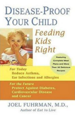 Disease Proof Your Child by Joel Fuhrman, M.D. - In his private practice, Joel Fuhrman, M.D. works with many families to turn around their health and eating habits and helps children with recurrent medial problems recover their health with nutritional interventions, avoiding the need for further medication.Backed up by a multitude of scientific studies, Dr. Fuhrman explains how eating particular foods (and avoiding others) can have a significant impact on your child's resistance to dangerous infections and have a dramatic effect on reducing the occurrence of illnesses like ear infections, asthma, and allergies. The right foods introduced early in life can also positively impact your child's IQ and success in school.Dr. Fuhrman presents the fascinating science that demonstrates that the current epidemic of adult cancers and other diseases is closely linked to what we eat in the first quarter of life. He explains how eating right in childhood is the most powerful weapon against developing cancer, cardiovascular disease, and autoimmune disorders in the future.His nutrient-rich dietary recommendations give parents the information they need to ensure that their children are eating right to maintain a healthy mind and body. Moreover, he will give parents guidelines on how to get even the pickiest eater to learn to love healthy food. Also featured are his child-tested, kid-friendly recipes that are delicious, easy-to-prepare, and great for the whole family.Every parent needs this book so that they can make sure that they are doing everything they can for their children's health.