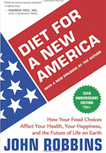 Diet For A New America by John Robbins - From John Robbins, a new edition of the classic that awakened the conscience of a nation. Since the 1987 publication of Diet for a New America, beef consumption in the United States has fallen a remarkable 19%. While many forces are contributing to this dramatic shift in our habits, Diet for a New America is considered to be one of the most important. Diet for a New America is a startling examination of the food we currently buy and eat in the United States, and the astounding moral, economic, and emotional price we pay for it.In Section I, John Robbins takes an extraordinary look at our dependence on animals for food and the inhumane conditions under which these animals are raised. It becomes clear that the price we pay for our eating habits is measured in the suffering of animals, a suffering so extreme and needless that it disrupts our very place in the web of life.Section II challenges the belief that consuming meat is a requirement for health by pointing our the vastly increased rate of disease caused by pesticides, hormones, additives, and other chemicals now a routine part of our food production. The author shows us that the high health risk is unnecessary, and that the production, preparation, and consumption of food can once again be a healthy process.In Section III, Robbins looks at the global implications of a meat-based diet and concludes that the consumption of the resources necessary to produce meat is a major factor in our ecological crisis.Diet for a New America is the single most eloquent argument for a vegetarian lifestyle ever published. Eloquently, evocatively, and entertainingly written, it is a cant put down book guaranteed to amaze, infuriate, but ultimately educate and empower the reader. A pivotal book nominated for the Pulitzer Prize for Non-Fiction in 1987.