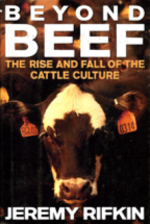 """Beyond Beef by Jeremy Rifkin - """"There are currently 1.28 billion cattle populating the earth. They take up nearly 24% of the land mass of the planet and consume enough grain to feed hundreds of millions of people. Their combined weight exceeds that of the human population of earth""""Beginning with this startling and unsettling set of facts, Jeremy Rifken interweaves anthropology, history, sociology, economics and ecology in a brilliant and devastating examination of the cattle culture that has come to shape and warp our world.The fascinating story he tells goes back to the beginning of civilization, when the belief in the mystical power of cattle and magical properties of beef first was born. He charts the age-old conflict between those who raised cattle and those who farmed the land- a conflict that drastically affected the course of Western history and culture. Rifkin cuts through the myth of the cowboy to illumine the international intrigue, political give-aways, and sheer advice that transformed the great American frontier into a huge cattle breeding ground. Then, taking us from sprawling Chicago stockyards to the automated factory feedlots of the Iowa plains, he presents the most disturbing indictment of the beef industry since Upton Sinclair shocked the American public with the Jungle eighty-five years ago. Finally, he gives us a superb overview of the triumph of the beef mystique in America and the world- a triumph marked by the golden arches of McDonald's in cities as distant from each other as New York, Tokyo, and Moscow.Above all, Beyond Beef adds up the cost of all this. It depicts the world in which the poorer peoples of the planet have been starved to support the beef addiction of a handful of wealthy nations. In Europe, the United States and Japan, this addiction has resulted in millions of deaths from heart attack, cancer and diabetes- the diseases of affluence. The book also describes the grim ecological effects of the cattle culture: rain forests burn"""