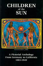 Children of the Sun by Gordon Kennedy - (1999, 192 pages, softcover) — The first of its kind! This book details how the natural and raw foods movement was transplanted from Germany into California from 1883-1945. Color and black & white pictures, art, and text are beautifully combined in a dynamic presentation. This book contains amazing chapters on raw foods pioneers such as: Louis Kuhne, Adolph Just, Dr. Benedict Lust, Bill Pester, Arnold Ehret, Max Sikinger, John & Vera Richter (who operated a raw-food restaurant in Los Angeles from 1917-1942).