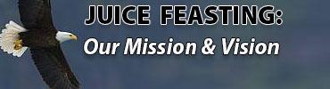 Juice Feasting Mission Statement.jpg