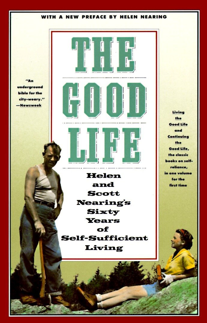 "the good life and continuing the good life - By Helen and Scott Nearing""Helen and Scott Nearing are the great-grandparents of the back-to-the-land movement, having abandoned the city in 1932 for a rural life based on self-reliance, good health, and a minimum of cash…Fascinating, timely, and wholly useful, a mix of the Nearings' challenging philosophy and expert counsel on practical skills. This one volume edition of Living the Good Life and Continuing the Good Life brings these classics on rural homesteading together. This couple abandoned the city for a rural life with minimal cash and the knowledge of self reliance and good health."
