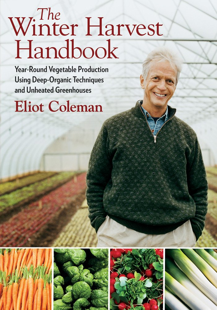 "the winter harvest handbook - By Eliot ColemanChoosing locally grown organic food is a sustainable living trend that's taken hold throughout North America. Celebrated farming expert Eliot Coleman helped start this movement with The New Organic Grower published 20 years ago. He continues to lead the way, pushing the limits of the harvest season while working his world-renowned organic farm in Harborside, Maine.Now, with his long-awaited new book, The Winter Harvest Handbook, anyone can have access to his hard-won experience. Gardeners and farmers can use the innovative, highly successful methods Coleman describes in this comprehensive handbook to raise crops throughout the coldest of winters.Building on the techniques that hundreds of thousands of farmers and gardeners adopted from The New Organic Grower and Four-Season Harvest, this new book focuses on growing produce of unparalleled freshness and quality in customized unheated or, in some cases, minimally heated, movable plastic greenhouses. Coleman offers clear, concise details on greenhouse construction and maintenance, planting schedules, crop management, harvesting practices, and even marketing methods in this complete, meticulous, and illustrated guide. Readers have access to all the techniques that have proven to produce higher-quality crops on Coleman's own farm.His painstaking research and experimentation with more than 30 different crops will be valuable to small farmers, homesteaders, and experienced home gardeners who seek to expand their production seasons. A passionate advocate for the revival of small-scale sustainable farming, Coleman provides a practical model for supplying fresh, locally grown produce during the winter season, even in climates where conventional wisdom says it ""just can't be done."""