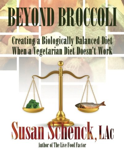 beyond broccoli: creating a biologically balanced diet with a vegetarian diet doesn't work - By Susan SchenckBeyond Broccoli is authored by Susan Schenck, who herself was a raw vegan for six years, followed by a year of raw vegetarianism (raw dairy and eggs included). Her journey has culminated with the reintroduction of just a bit of raw and lightly cooked meat.Going raw had originally proved to have so many benefits that Ms. Schenck had already penned the 2-time award-winning, and still relevant, book The Live Food Factor. But after a few years of veganism, she began to exhibit health concerns: deficiencies of vitamin B12, memory problems, muscle tissue loss, bloatedness, irritability, and cravings.Her further research, spurred on by Dr. Stanley Bass, led her to conclude that it was a lack of vital nutrients found only in animal products that were causing the problems. Dr. Bass, with his more than 50 years of clinical experience in raw vegan and nonvegan diet counseling, contributed the foreword to the resulting Beyond Broccoli.The book begins with the author's story of why she resumed eating a bit of animal products and how she manages to stay mostly raw even so. It also includes a chapter on other vegans and vegetarians (some who eat raw, others who eat cooked) who made this decision for their own health reasons.This book addresses the following issues: vegetarian myths; why human s brains have shrunk 11% in the last 11,000 years; the importance of animal foods in pregnant and lactating women; man's dietary history of eating meat for 2.6 million years; how the vegan diet affects the brain and emotions; critical nutrients found only in meat, eggs, and dairy, as well as some found only in meat; the difficulty of getting enough healthful protein on a vegan diet, especially raw; the dangers of soy; the different metabolic types, which explain why some succeed on veg diets while others fail; the dangers of overeating animal protein; how to eat meat so that it is not 