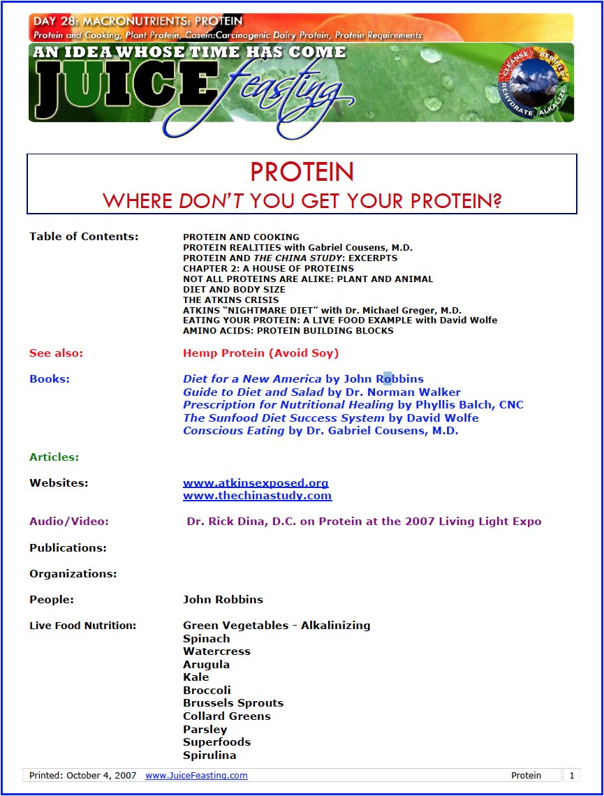 "protein - by David Rainoshek, M.A.""Where do you get your protein?"" With this file, the question is answered. I have had M.D.s tell me there is no protein in fruits and vegetables. Then they backtrack."
