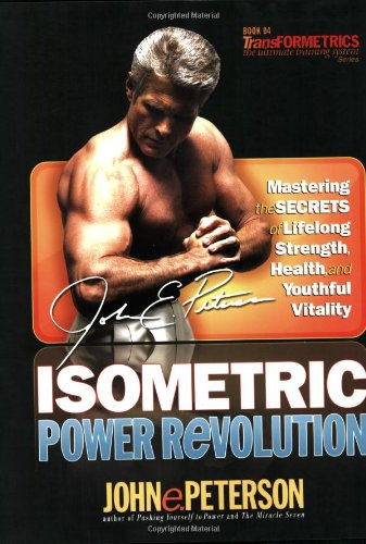isometric power revolution : Mastering the secrets of lifelong strength, health, and youthful vitality - HIGHLY RECOMMENDED. It appears that this book is available for FREE online reading here: http://www.scribd.com/doc/47334424/John-E-Peterson-Isometric-Power-Revolution-2007 By John E. PetersonIsometrics Power Revolution is the most comprehensive and effective Isometrics fitness and training system ever devised, created to powerfully strengthen and sculpt every muscle in the entire body without the risk of joint and spine injury or muscle tears that come with weightlifting.The power of Isometrics training lies in being taught how to perform it correctly. Veteran strength and conditioning coach John e. Peterson shows you precisely how to use Isometrics to reshape your physique and add strength beyond your imagination without ever moving a muscle!Says Peterson: I ll show you how the most effective Isometric training techniques and exercises that will help you develop lean, perfectly sculpted muscles, shed unwanted and unhealthy weight, and achieve that unmistakable youthful glow without ever having to go to a gym, lift weights, or invest in expensive equipment.In Isometric Power Revolution, you'll have fingertip access to:* A complete and comprehensive training program of the best Isometric exercises designed to strengthen and sculpt every muscle group in your body.* Hundreds of clear, detailed photos showing every facet of every Isometric exercise-most of which can be performed anytime, anyplace.* An amazing History of Isometrics that convincingly demonstrates why Isometric Contraction is the most scientifically validated approach to strength training and body sculpting.