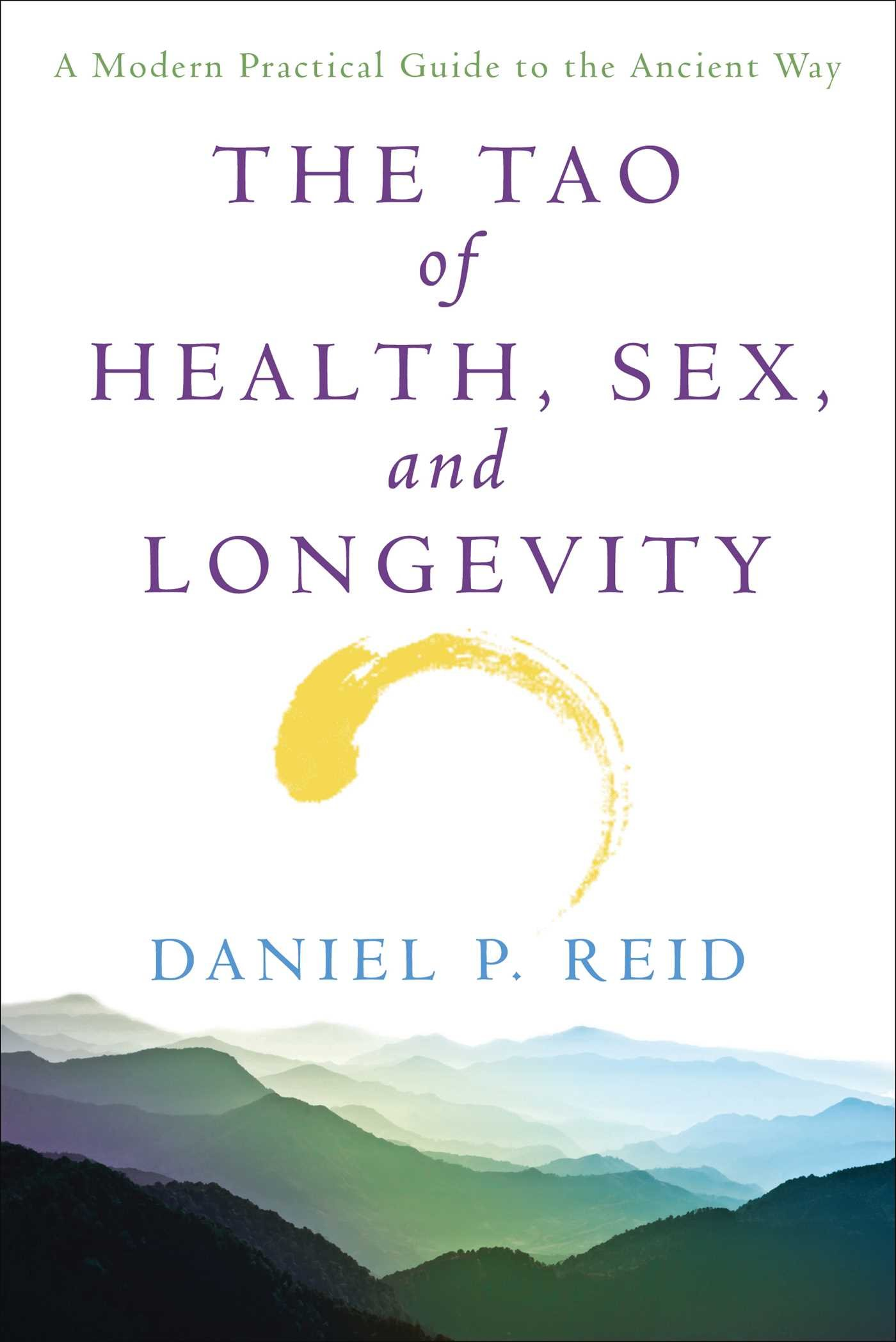 The Tao of Health, Sex, and Longevity: A Modern Practical Guide to the Ancient Way - by Daniel P. ReidWith a detailed introduction to the ancient philosophical, ethical, and religious Chinese practice of Taoism, The Tao of Health, Sex, and Longevity is a unique, comprehensive, and practical self-help guide to live a balanced and positive Taoist lifestyle.Written by a Westerner for the Western mind, The Tao of Health, Sex, and Longevity is perfect for the modern reader interested in exploring the balanced and holistic health care system used by Chinese physicians, martial artists, and meditators for over 5,000 years.Drawing on his extensive personal experience and research from original sources, author Daniel Reid covers all aspects of the healthy Taoist lifestyle, delivering concise information and instruction on diet and nutrition, fasting, breathing and exercise, sexual health, medicine, and meditation.Featuring helpful charts and illustrations, The Tao of Health, Sex and Longevity makes the ancient practice easier to understand and more applicable to a modern Western audience than ever before.