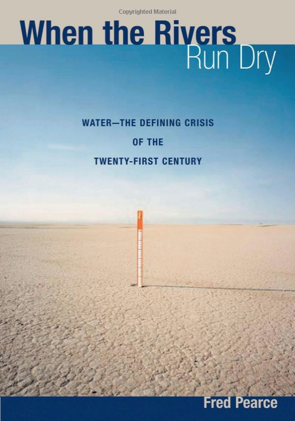 when the rivers run dry : water - the defining crisis of the twenty-first century - By Fred PearceIn this groundbreaking book, veteran science correspondent Fred Pearce travels to more than thirty countries to examine the current state of crucial water sources. Deftly weaving together the complicated scientific, economic, and historic dimensions of the world water crisis, he provides our most complete portrait yet of this growing danger and its ramifications for us all.Named as one of the Top 50 Sustainability Books by University of Cambridges Programme for Sustainability Leadership and Greenleaf Publishing.